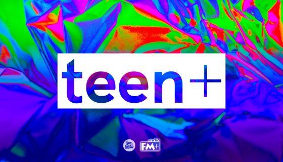 Teen+ по Радио FM+